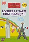 capa de Londres e Paris com Crianças. Guia de Viagem - Coleção Crianças a Bordo