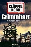 Grimmbart: Kluftingers achter Fall (Kommissar Kluftinger, Band 8)