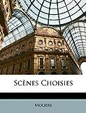 Scènes Choisies, Molière, 1149164557