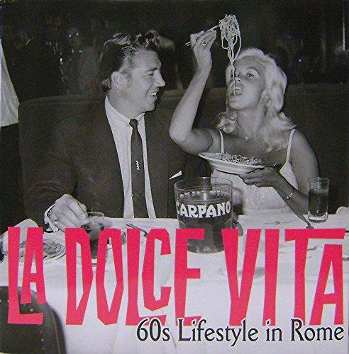 Descargar Libro La Dolce Vita: 60's Lifestyle In Rome Marco Gasparini