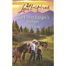 The Forest Ranger's Return (Love Inspired)
