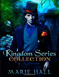 Kingdom Collection: Books 1-3: Kingdom Series by Hall, Marie ( 2012 )
