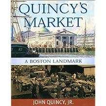Quincy's Market: A Boston Landmark