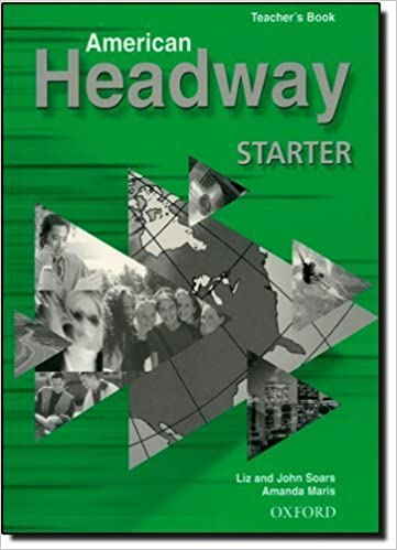 Book American Headway Starter: Teacher's Book (including Tests) by John Soars (2002-10-31)