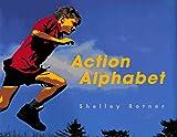 Action Alphabet, Shelley Rotner, 068980086X