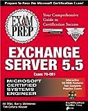 img - for MCSE Exchange Server 5.5 Exam Prep (Exam: 70-081) book / textbook / text book