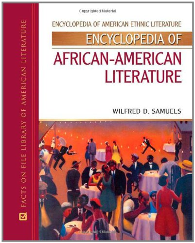 Search : Encyclopedia of African-American Literature (Encyclopedia of American Ethnic Literature)