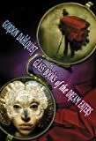 The Glass Books of the Dream Eaters, Gordon Dahlquist, 1596061057