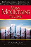 Many Mountains to Climb, Stacy Allison, 158151011X