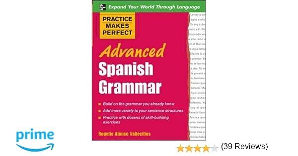 Amazon.com: Practice Makes Perfect: Advanced Spanish Grammar ...