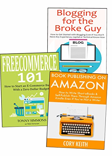 Creating a Business While Working at Your Full-Time Job: Business Models About Amazon Publishing, Blogging & Ecommerce