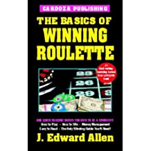 The Basics Of Winning Roulette, 4th Edition