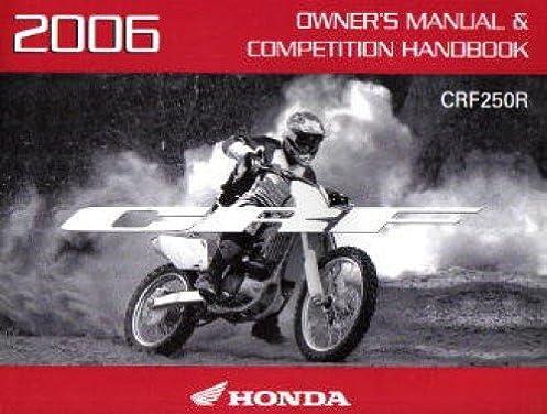 31krn621 2006 honda crf250r motorcycle owners manual competition rh amazon com 2012 Honda CRF250R 2006 honda crf250r owner's manual