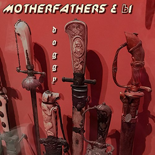 Doggy By Motherfathers On Amazon Music Amazon