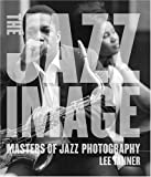 img - for The Jazz Image: Masters of Jazz Photography book / textbook / text book
