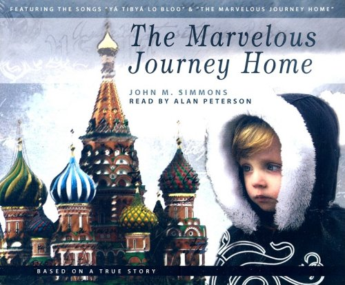The Marvelous Journey Home