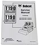 Bobcat T190 Track Loader Repair Workshop Service Manual - Part Number # 6901117