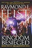 A Kingdom Besieged, Raymond E. Feist, 0061468398