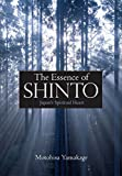 img - for The Essence of Shinto: Japan's Spiritual Heart book / textbook / text book
