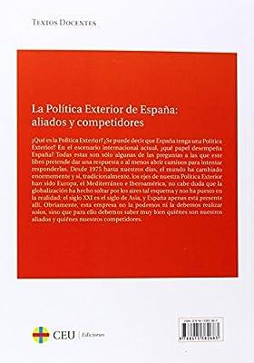 La política exterior de España: aliados y competidores: 26 Textos Docentes: Amazon.es: Alonso Marcos, Antonio: Libros