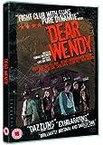 Dear Wendy [Import anglais]