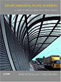 Environmental Noise Barriers, Benz Kotzen and Colin C. English, 0419231803
