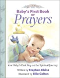 Baby's First Book of Prayers, Stephen Elkins, 0805425802