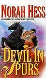 Devil in Spurs, Norah Hess, 0505522942