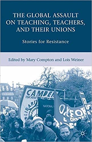 The global assault on teaching teachers and their unions stories the global assault on teaching teachers and their unions stories for resistance 2008th edition fandeluxe Choice Image