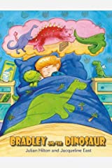 Bradley and the Dinosaur Paperback