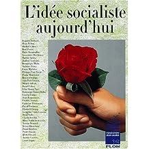 Idee socialiste aujourd'hui -l'
