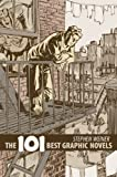 The 101 Best Graphic Novels, Steve Weiner, 1561634433