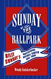 Sunday at the Ballpark, Wendy Knickerbocker, 0810849720