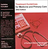 Treatment Guidelines for Medicine and Primary Care for PDAs and Desktops : Practice Parameters in Medicine, Chan, Paul D. and Johnson, Margaret T., 1929622015