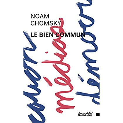 Le bien commun (French Edition)