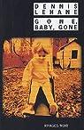 Gone, Baby, Gone par Lehane