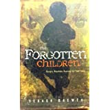 The Forgotten Children: Hungry, Hopeless, Running for Their Lives