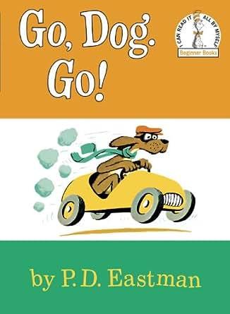 Amazon.com: Go, Dog. Go! (Beginner Books(R)) eBook: P.D. ...