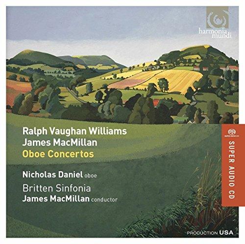 (Vaughan Williams: Oboe Concerto; MacMillan: Oboe Concerto)