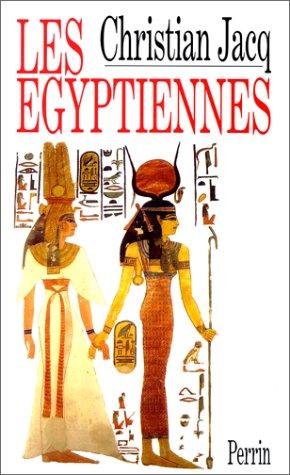 Les Egyptiennes Portraits De Femmes De L Egypte Pharaonique [Pdf/ePub] eBook