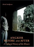 Angkor -- Before and After, David L. Snellgrove, 0834805391