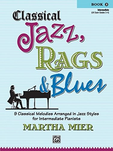 (Classical Jazz, Rags & Blues Book 2 )