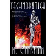 Technorotica: Stories Shattering the Ultimate Taboo