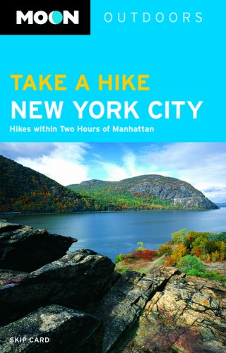 City: Hikes Within Two Hours of Manhattan ()
