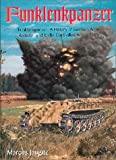 Funklenkpanzer : A History of German Army Remote- and Radio-Controlled Armor Units, Jaugitz, Markus, 0921991584