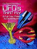 Cut and Assemble UFO's That Fly, David Kawami, 0486248186
