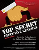 img - for Top Secret Executive Resumes: Create the Perfect Resume for the Best Top-Level Positions book / textbook / text book