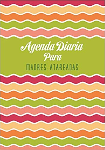 Amazon.com: Agenda Diaria para Madres Atareadas (Spanish ...
