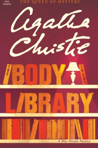 The Body in the Library: A Miss Marple Mystery (Miss Marple Mysteries)