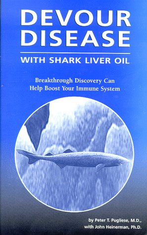Devour Disease with Shark Liver Oil